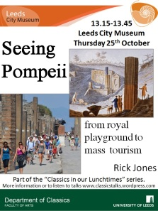Poster for Rick Jones' Talk with images of eighteenth and twentieth century tourists in Pompeii